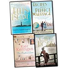 Kate Kerrigan 4 Books Collection Pack Set RRP: £29.96 (Ellis Island, City of Hope, The Miracle of Grace, Recipes For A Perfect Marriage)