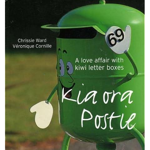 KIA ORA POSTIE: A LOVE AFFAIR WITH KIWI LETTER BOXES