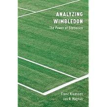 Analyzing Wimbledon: The Power of Statistics by Franc Klaassen (2014-01-23)
