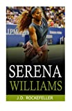 ISBN: 1532890729 - Serena Williams (J.D. Rockefeller's Book Club)