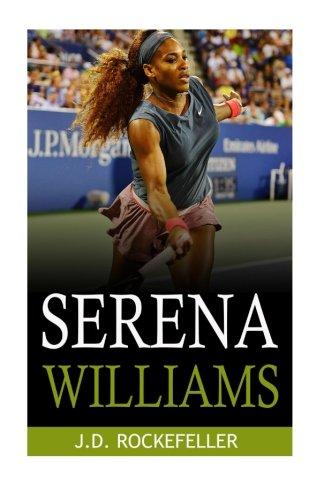 Serena Williams (J.D. Rockefeller's Book Club) por J. D. Rockefeller