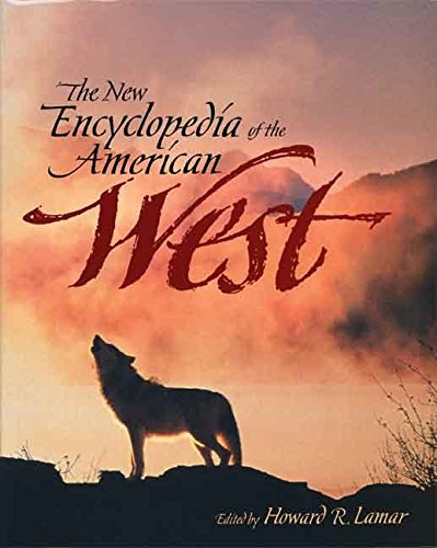 [(The New Encyclopedia of the American West)] [Edited by Howard R. Lamar] published on (November, 1998)