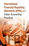 International Financial Reporting Standards (IFRS) & Indian Accounting Practices
