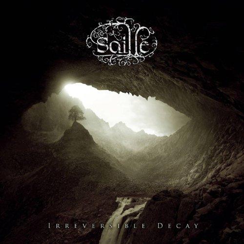 Saille: Irreversible Decay (Audio CD)