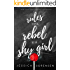 Rules of a Rebel and a Shy Girl (Rebels & Mistfits, Willow & Beck Book 1)