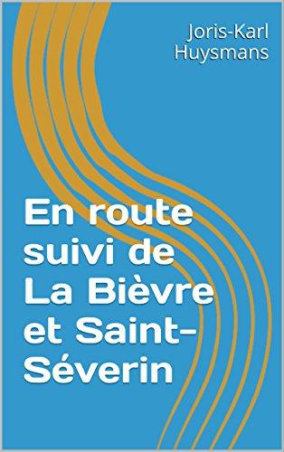 En route suivi de La Bièvre et Saint-Séverin