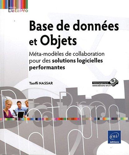 Base de données et Objets - Méta-modèles de collaboration pour des solutions logicielles performantes