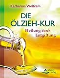 Die Ölzieh-Kur (Amazon.de)