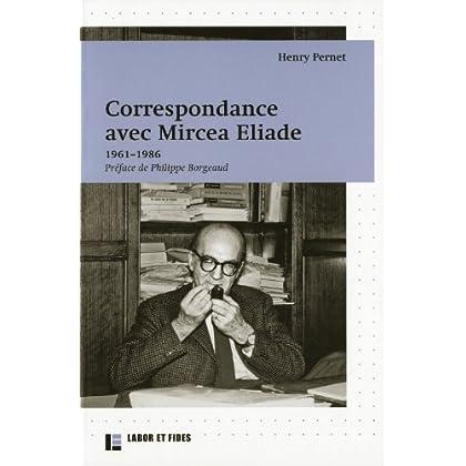 Correspondance avec Mircea Eliade (1961-1986)