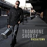 Backatown | Trombone Shorty (1986-....). Parolier. Compositeur. Interprète