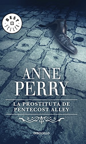 La prostituta de Pentecost Alley (Inspector Thomas Pitt 16) por Anne Perry