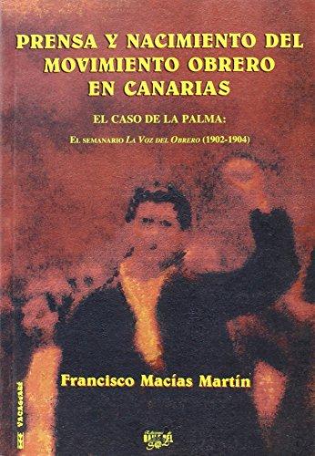 Prensa y nacimiento del movimiento obrero en Canarias: El caso de La Palma (Vacaguaré)