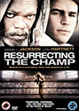 Resurrecting The Champ [DVD]