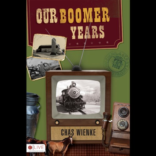 Our Boomer Years  Audiolibri