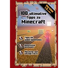 100 ultimative Tipps zu Minecraft