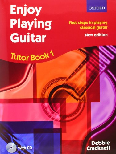 Enjoy Playing Guitar Tutor Book 1 + CD: First steps in playing classical guitar por Debbie Cracknell