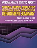 National Hospital Ambulatory Medical Care Survey: 2006 Outpatient Department Summary