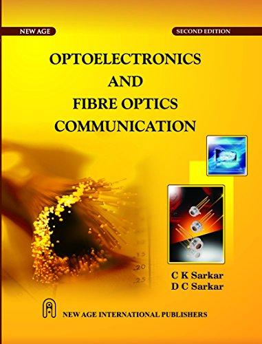 Opto Electronics and Fibre Optics Communication