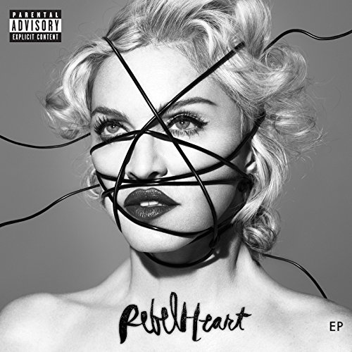 Rebel Heart [Explicit]