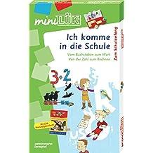 miniLÜK-Sets: miniLÜK-Set: Ich komme in die Schule: Übungsreihen zum Schulanfang ab 6 Jahren