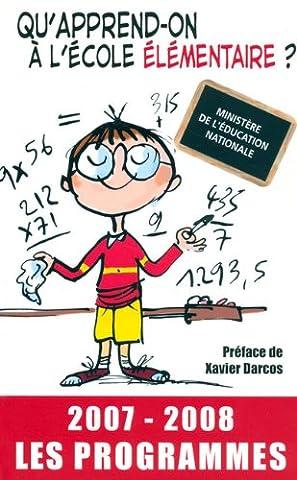 Ministere De L Education Nationale - Qu'apprend-on à l'école élémentaire ? : Les