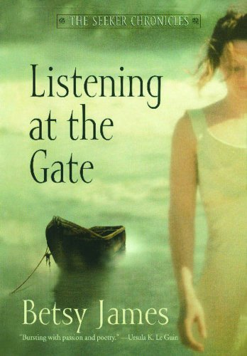 Listening at the Gate (The Seeker Chronicles)