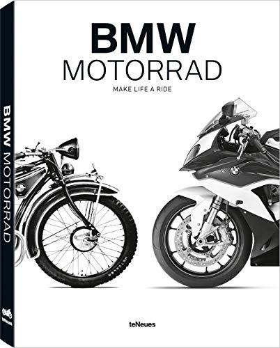 BMW Motorrad: Make Life a Ride. Die vollständige Chronik der über 90-jährigen Geschichte der deutschen Kultmotorradmarke (Deutsch, Englisch) - 27x36 cm, 320 Seiten (Automotive-text-buch)