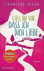 Stell dir vor, dass ich dich liebe (German Edition)
