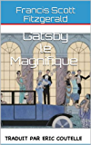 Gatsby le Magnifique (French Edition)