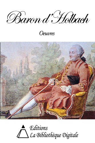 oeuvres-du-baron-d-holbach-french-edition
