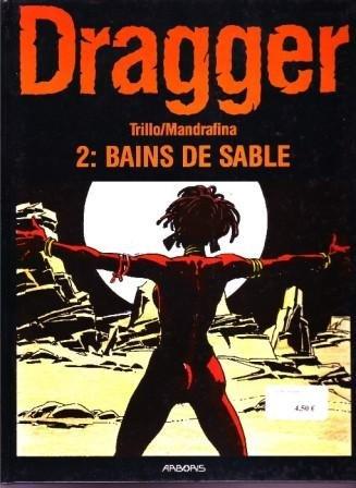 DRAGGER T2 BAINS DE SABLE par Trillo