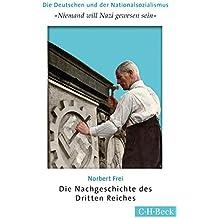 'Niemand will Nazi gewesen sein': Die Nachgeschichte des Dritten Reiches