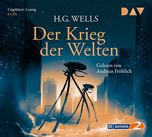 Der Krieg der Welten: Ungekürzte Lesung mit Andreas Fröhlich