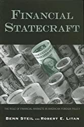 Financial Statecraft: The Role of Financial Markets in American Foreign Policy (Council on Foreign Relations/Brookings Institution Books) by Benn Steil (2008-02-28)