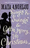 Image de Singin' & Swingin' and Gettin' Merry Like Christmas (English Edition)