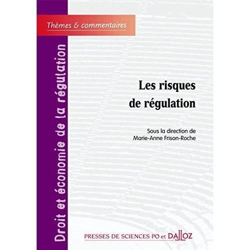 Les risques de régulation - 1ère édition