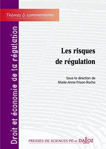 Les risques de régulation - 1ère édit...