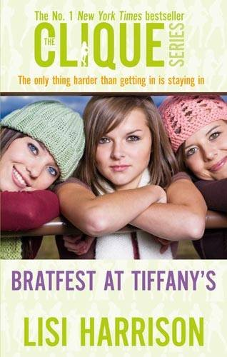 Bratfest At Tiffany's: Number 9 in series: Bk. 9 (Clique Novels)