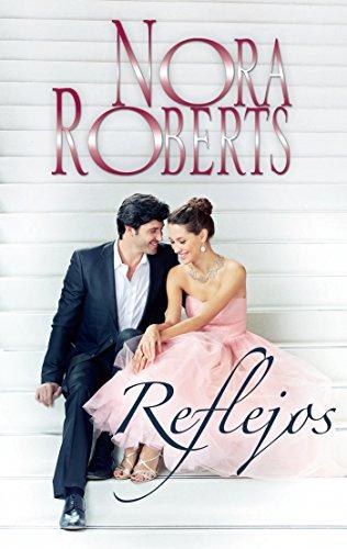 Reflejos (Nora Roberts) por Nora Roberts
