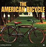 The American Bicycle by Jay Pridmore (2001-01-01)