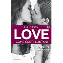 Love 3.5. Come cuori lontani (LOVE Series Vol. 6)