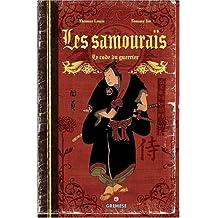 Les samouraïs : Le code du guerrier