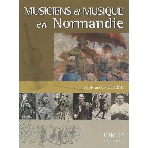 Musiciens et musique en Normandie