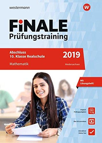 FiNALE Prüfungstraining Abschluss 10. Klasse Realschule Niedersachsen: Mathematik 2019 Arbeitsbuch mit Lösungsheft und Lernvideos