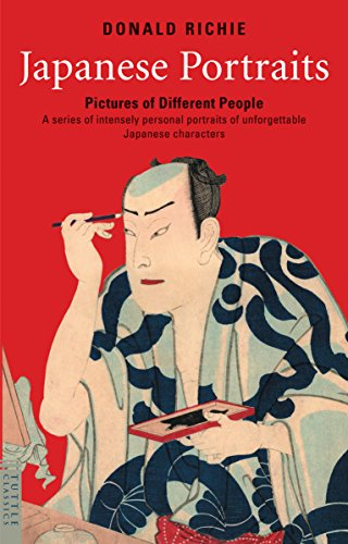 Japanese Portraits: Pictures of Different People (Tuttle Classics) por Donald Richie