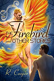 The Firebird and Other Stories (Being(s) in Love Book 5) (English Edition)