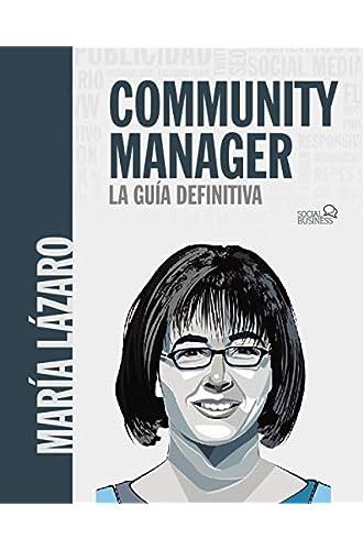 Descargar gratis Community manager. La guía definitiva de María Lázaro Ávila