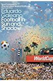 #4: Football in Sun and Shadow (Penguin Modern Classics)