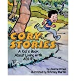 [(Cory Stories: A Kid's Book About Living with ADHD )] [Author: Jeanne Kraus] [Jan-2005]