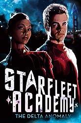 The Delta Anomaly (Starfleet Academy (Hardcover)) by Rick Barba (2010-11-02)